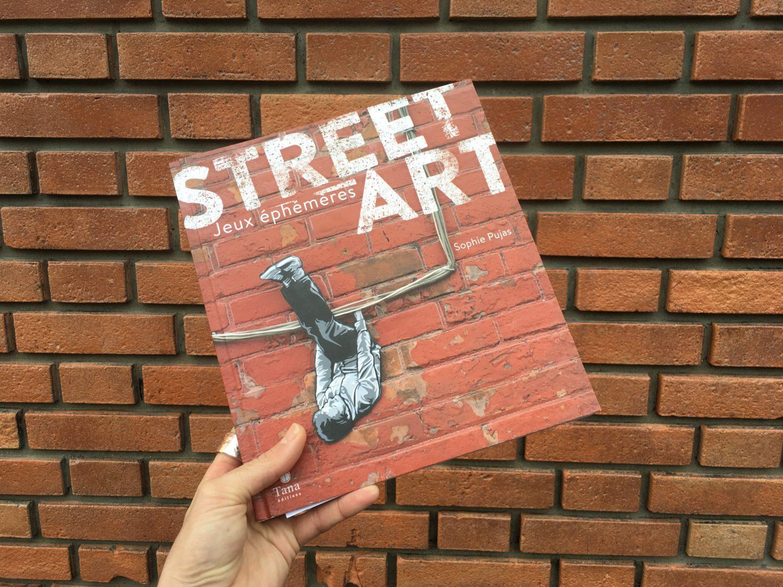published in the book street art jeux éphémères